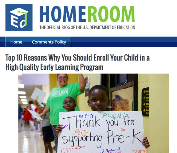 http://www.ed.gov/blog/2015/01/top-10-reasons-why-you-should-enroll-your-child-in-a-high-quality-early-learning-program/