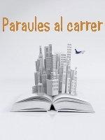 https://sites.google.com/a/xtec.cat/anoialectora/paraules-al-carrer