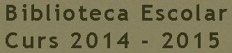 https://sites.google.com/a/xtec.cat/biblioteca-escolar---curs-2014---2015/
