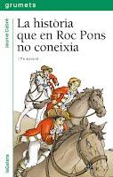https://sites.google.com/a/xtec.cat/dosrius-news/curs-16-17/recomanacions-16-17/la-historia-que-en-roc-pons-no-coneixia