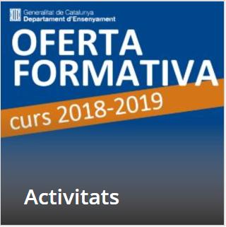 https://aplicacions.ensenyament.gencat.cat/pls/soloas/pk_for_mod_ins.p_for_cons_activitats?p_any=2018-2019&p_entitat=1501