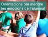 http://xtec.gencat.cat/ca/recursos/orientacions-atendre-emocions-alumnat/