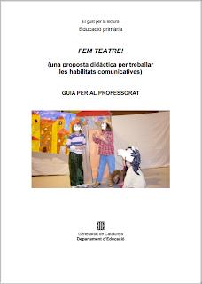http://xtec.gencat.cat/web/.content/alfresco/d/d/workspace/SpacesStore/0071/a5ea3abb-504d-4082-873c-0be973ec20da/teatre_guia_didactica.pdf