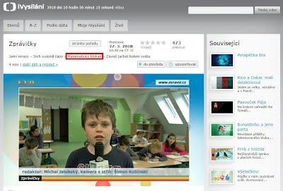 http://www.ceskatelevize.cz/ivysilani/10265744641-zpravicky/218411000160327