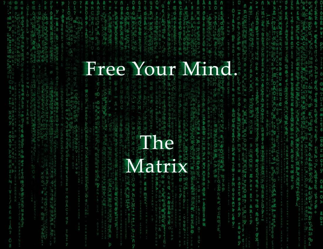 https://sites.google.com/site/3rddimensions/Free-your-mind-Matrix.jpg
