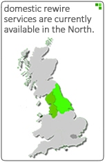 domestic rewires are available in the north of england