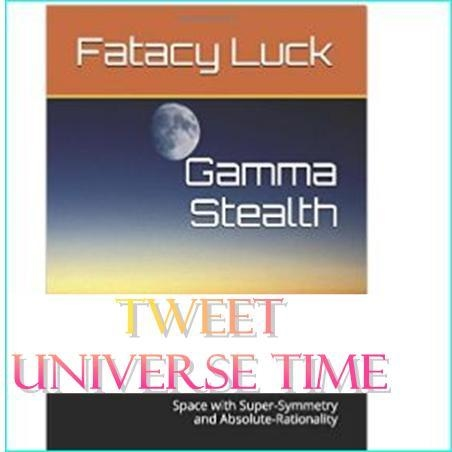 Tweet Universe time: Gamma Stealth