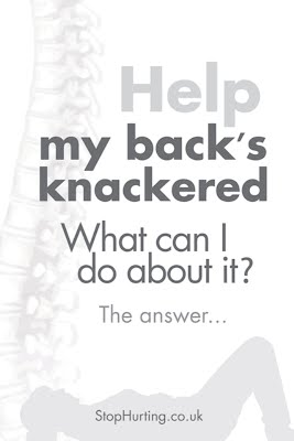 My back's knackered! What can I do about it?
