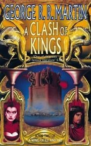 Book cover for A Clash of Kings by George R. R. Martin