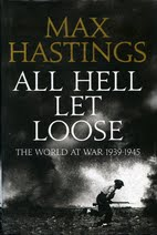 Book cover for All Hell Let Loose by Max Hastings