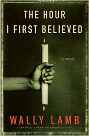 Book cover for The Hour I First Believed by Wally Lamb