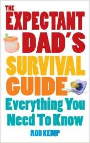 Book cover for The Expectant Dad's Survival Guide by Rob Kemp