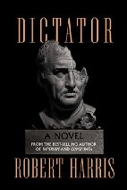 Book cover for Dictator by Robert Harris