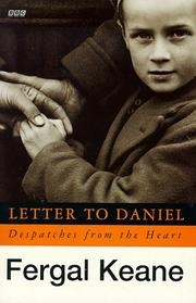 Book cover for Letter to Daniel: Despatches from the Heart (BBC) by Fergal Keane