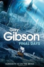 Book cover for Final Days by Gary Gibson
