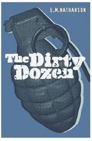 Book cover for The Dirty Dozen by E.M. Nathanson