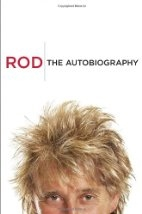 Book cover for Rod: The Autobiography by Rod Stewart