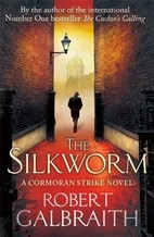 Book cover for The Silkworm by Robert Galbraith