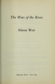 Book cover for The Wars of the Roses by Alison Weir