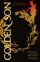 Book cover for Golden Son: Book II of The Red Rising Trilogy by Pierce Brown