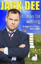 Book cover for Thanks for Nothing by Jack Dee
