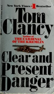 Book cover for Clear and Present Danger by Tom Clancy