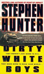 Book cover for Dirty White Boys by Stephen Hunter