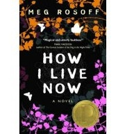 Book cover for How I Live Now by Meg Rosoff