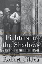 Book cover for Fighters in the Shadows by Robert Gildea
