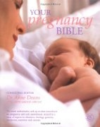 Book cover for Your New Pregnancy Bible by Dr Anne Deans