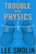 Book cover for The Trouble With Physics by Lee Smolin