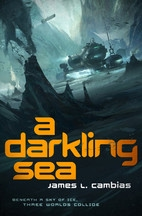 Book cover for A Darkling Sea by James L. Cambias