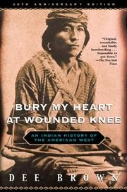 Book cover for Bury My Heart at Wounded Knee by Dee Brown