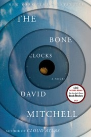 Book cover for The Bone Clocks by David Mitchell