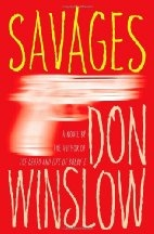 Book cover for Savages by Don Winslow