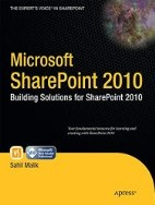 Book cover for Microsoft SharePoint 2010: Building Solutions for SharePoint 2010 by Sahil Malik