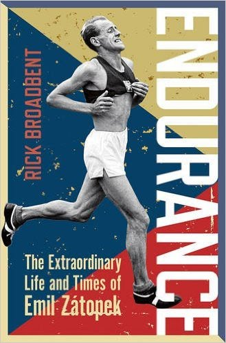 Book cover for Endurance: The Extraordinary Life and Times of Emil Zátopek by Rick Broadbent