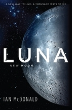 Book cover for Luna by Ian McDonald