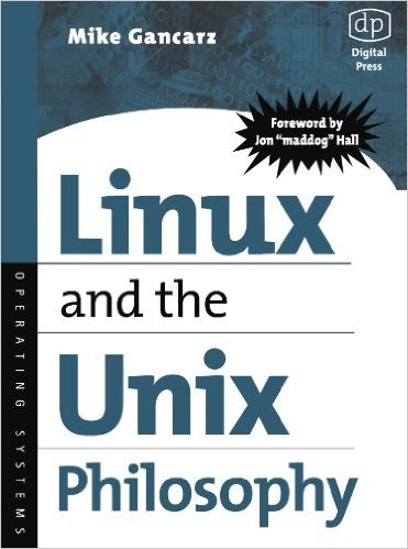 Book cover for Linux and the Unux Philosophy by Mike Gancarz