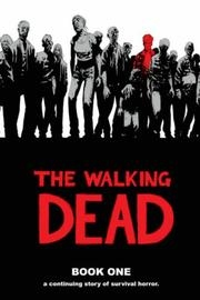 Book cover for The Walking Dead Book 1 by Robert Kirkman
