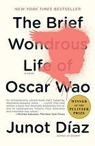 Book cover for The Brief Wondrous Life of Oscar Wao by Junot Díaz