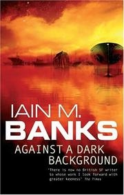 Book cover for Against a Dark Background by Iain M. Banks