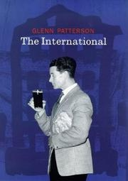 Book cover for The International by Glenn Patterson