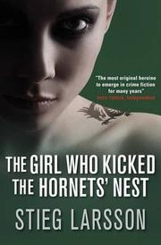 Book cover for The Girl Who Kicked the Hornet's Nest by Stieg Larsson