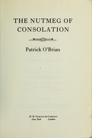 Book cover for The Nutmeg of Consolation by Patrick O'Brian