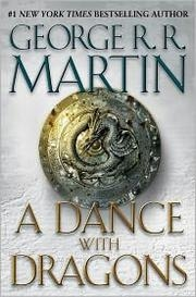 Book cover for A Dance with Dragons by George R. R. Martin