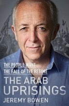 Book cover for The Arab Uprisings: The People Want the Fall of the Regime by Jeremy Bowen