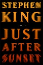 Book cover for Just After Sunset by Stephen King