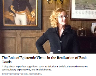 http://imperfectcognitions.blogspot.com/2017/06/the-role-of-epistemic-virtue-in.html