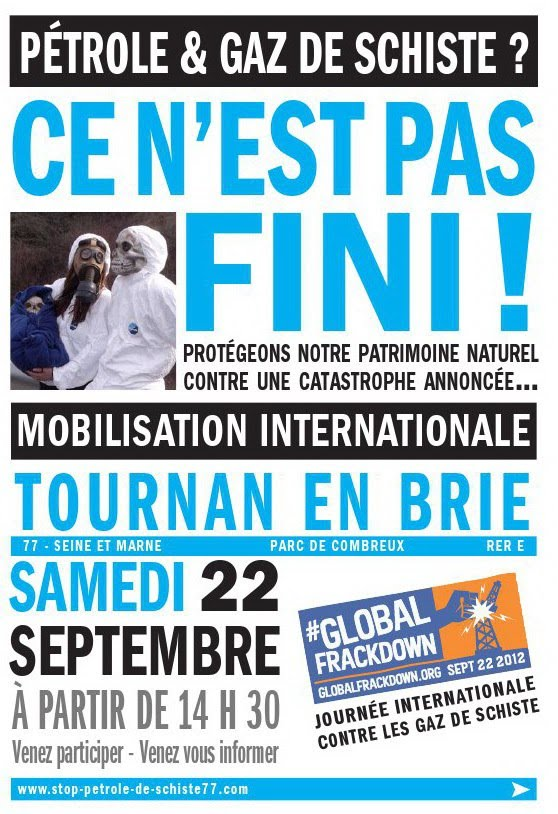 22 septembre 2012 Journée internationale contre la technique de fracking et l'exploration/exploitation des hydrocarbures dits non-conventionnels
